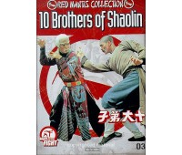 10 BROTHERS OF SHAOLIN (10 братьев Шаолиня)
