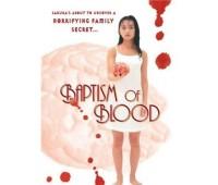 BAPTISM OF BLOOD (Крещение кровью)